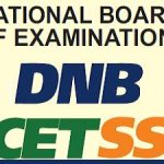 Apply For the DNB-CET Test Online Via NBE  – www.natboard.edu.in