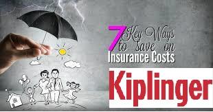 Kiplinger - 7 ways for Lower Insurance Cost