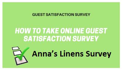 Anna's Linens Customer Satisfaction Survey 2018