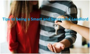 Tips to being a Smart and Successful Landlord