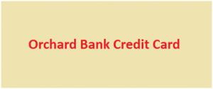 Orchard Bank Credit Card