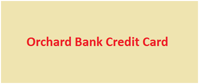 Orchard Bank Credit Card