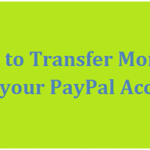 Withdraw or Transfer Money from PayPal Account