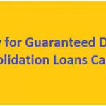 Guaranteed Debt Consolidation Loans Canada – Lowest Interest Rate