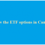 Different Canadian ETFs that you can Invest In