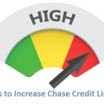 Chase Credit Line Increase Tips: Request a Credit Limit Increase with Chase.com