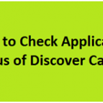 How to Check Application Status of Discover Card on www.discovercard.com
