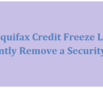 Help on Equifax Credit Freeze Lift