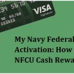 My Navy Federal Reward Card Activation: Apply NFCU Cash Rewards Visa