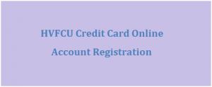 HVFCU Credit Card Online Account Registration