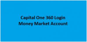 Capital One 360 Login Money Market Account