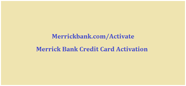 Merrick Bank Credit Card Activation
