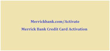 Merrick Bank Credit Card Activation