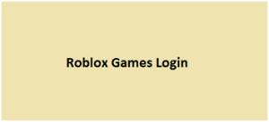 Roblox Games Login