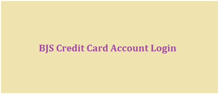 BJS Credit Card Account Login