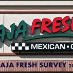 Baja Fresh Customer Survey 2021 : Share Feedback on www.bajafreshsurvey.com